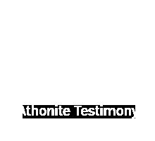 Athonite Testimony